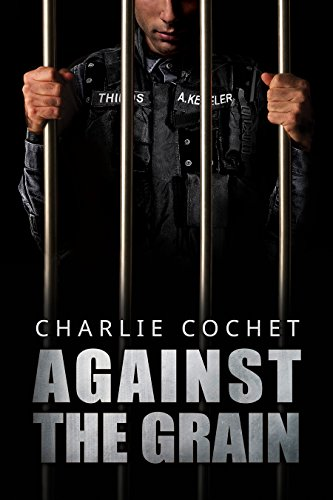 Review: Against the Grain – Charlie Cochet