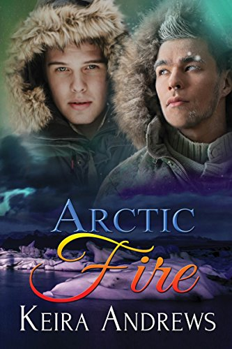 Review: Arctic Fire – Keira Andrews