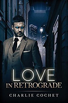 Review: Love in Retrograde – Charlie Cochet