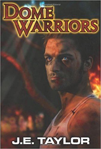 Review:  Dome Warrior – J.E. Taylor