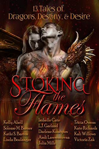 Review: Stoking the Flames: 13 Tales of Dragons, Destiny and Desire – Various Authors