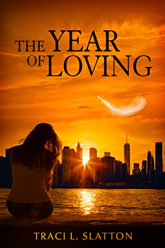 Review:  The Year of Loving – Traci L. Slatton