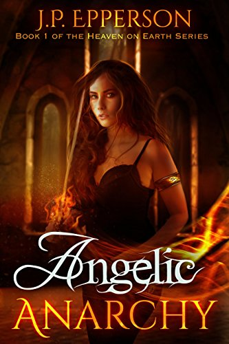 Review: Angelic Anarchy – J.P. Epperson