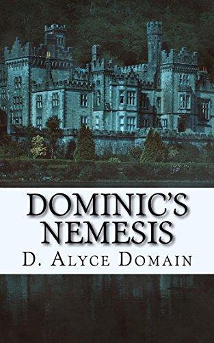Review: Dominic's Nemesis – D. Alyce Domain