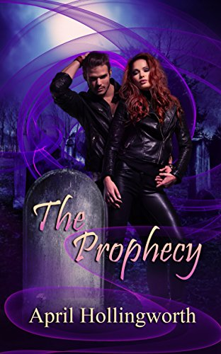 Review: The Prophecy – April Hollingworth