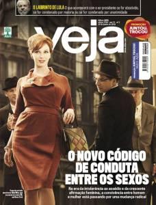 Revistas: Veja destaca relações entre homens e mulheres, avalia perspectivas jurídico-políticas de Lula, saúde de Temer, presídios e crise no RN