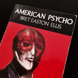 American Psycho Part 1: the book that almost wasn't