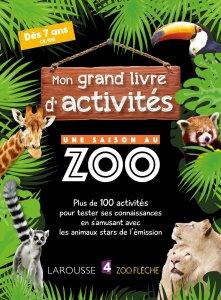 Mon grand livre d'activités : Une saison au Zoo