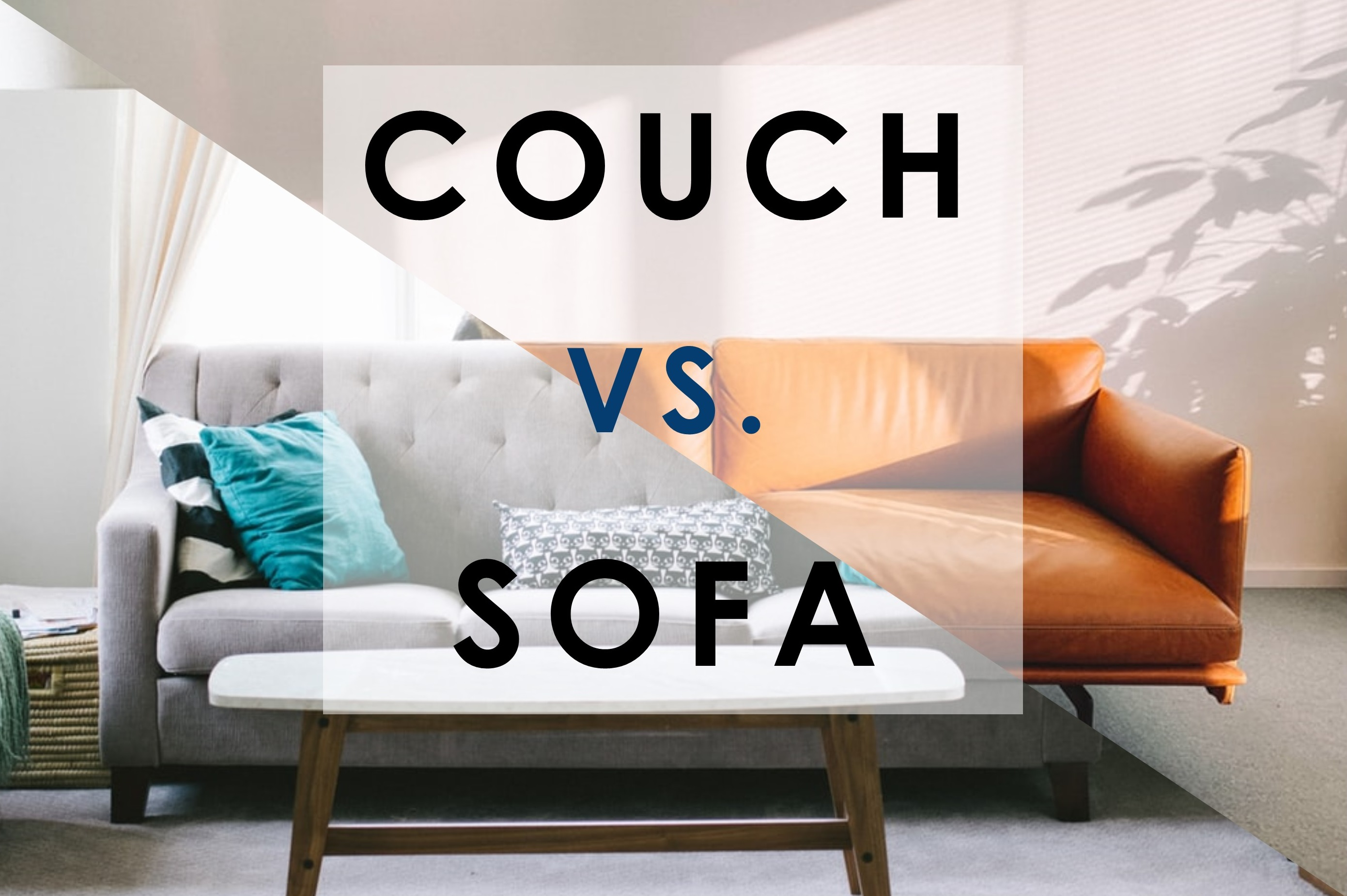 What S The Difference Between A Couch And Sofa
