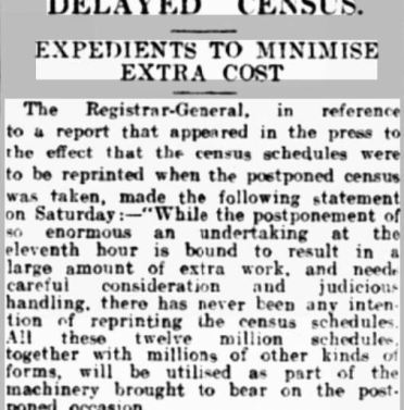 News article from a 1921 paper about the delay to the census and concerns about the additional cost, assuring people that the census forms will not be pulped