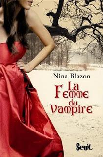 La femme du vampire, de Nina Blazon