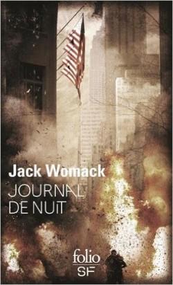 Journal de nuit, Jack Womack