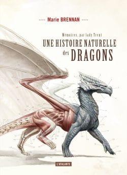 Une histoire naturelle des dragons, Marie Brennan