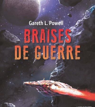 Braises de guerre, Gareth L. Powell