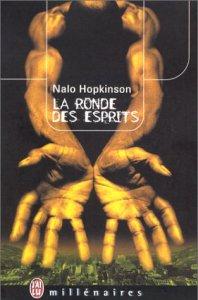 La ronde des esprits de Nalo Hopkinson