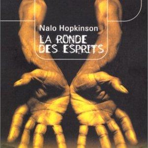 La ronde des esprits, Nalo Hopkinson