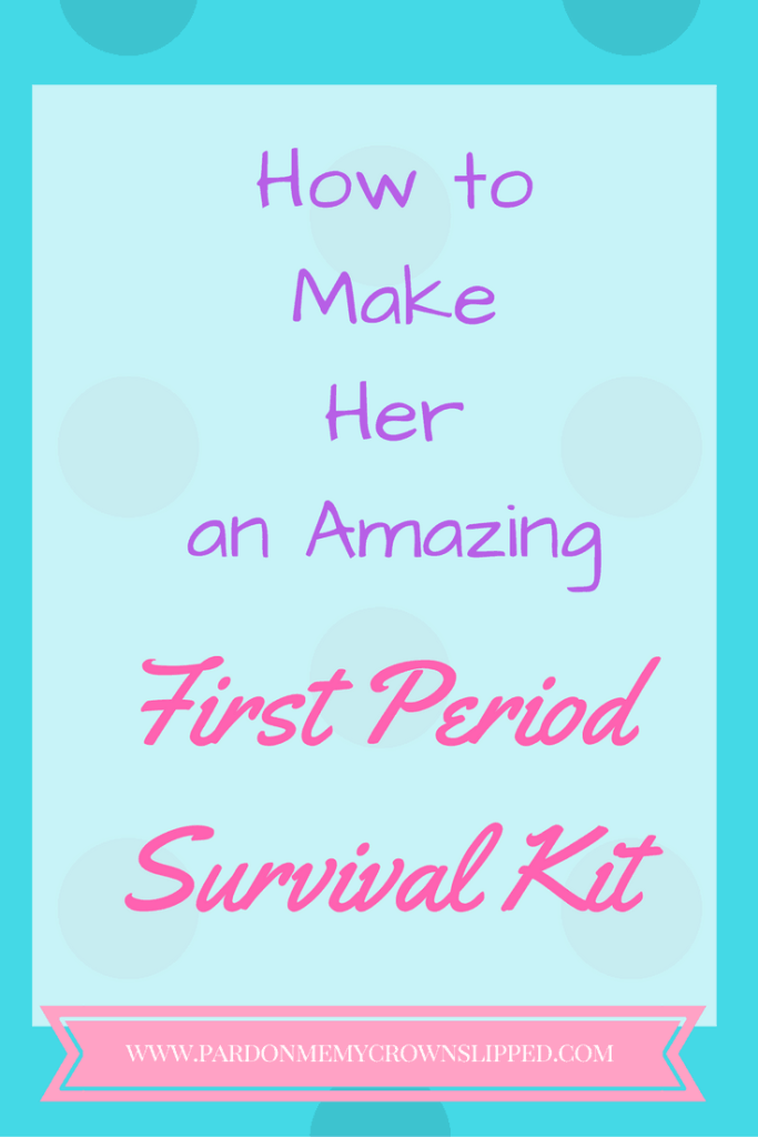 how to make a first period survival kit for tween and teen girls. all the essentials for helping them start out and feel better #firstperiod #periodkit #tween #teen #periodhacks