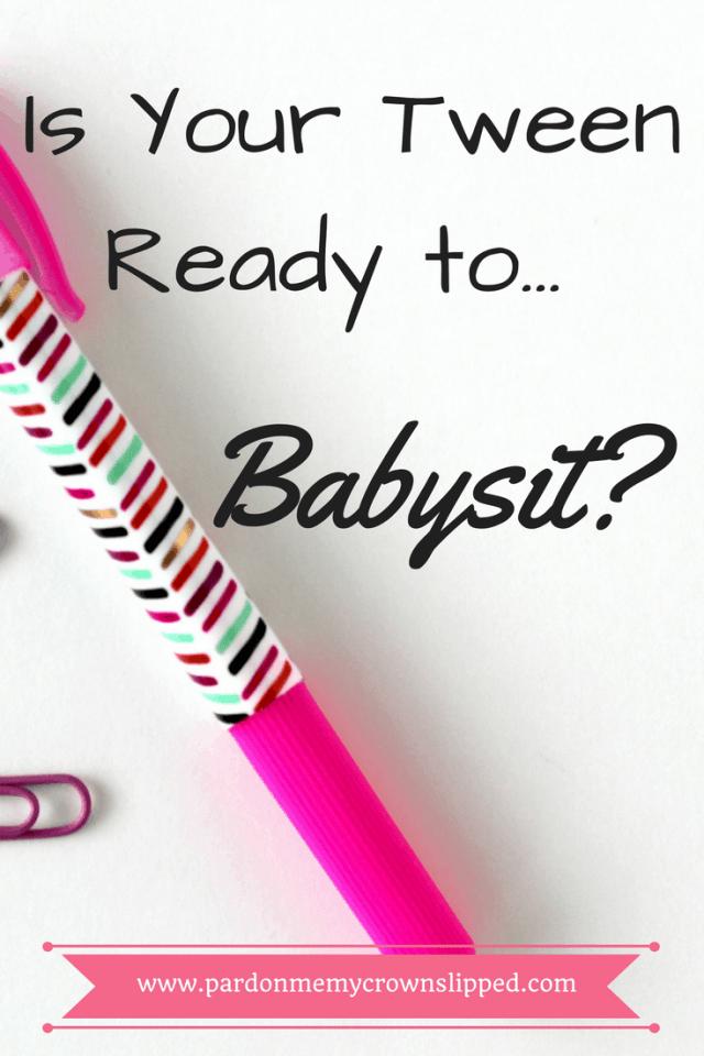 tween ready to babysit