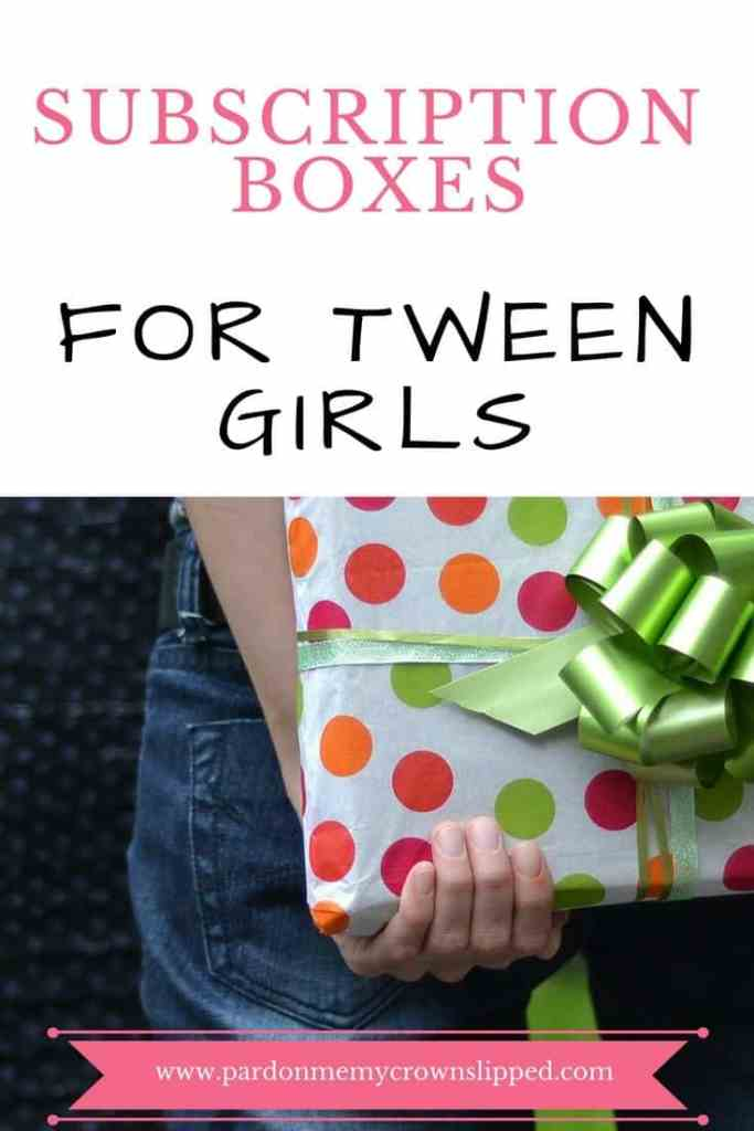 Looking for a great gift? Check out these super cool subscription boxes for tween girls.