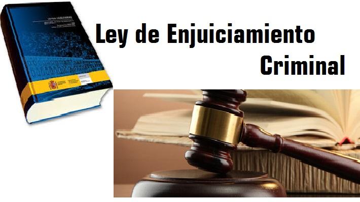 Resultado de imagen de ley de enjuiciamiento criminal actualizada