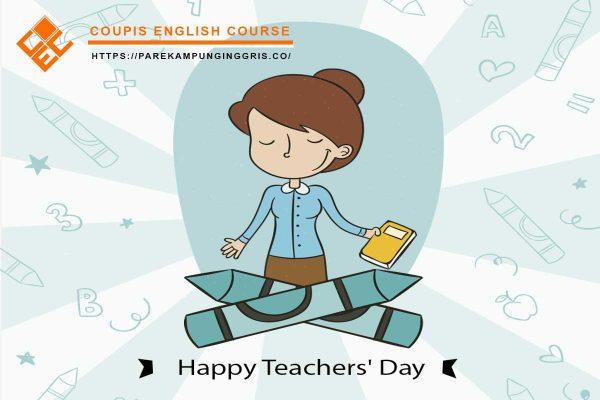 Kumpulan Ucapan Selamat Hari Guru Dalam Bahasa Inggris