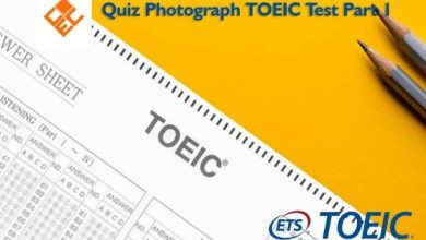 Photo of Quiz Photograph TOEIC Test Part 1