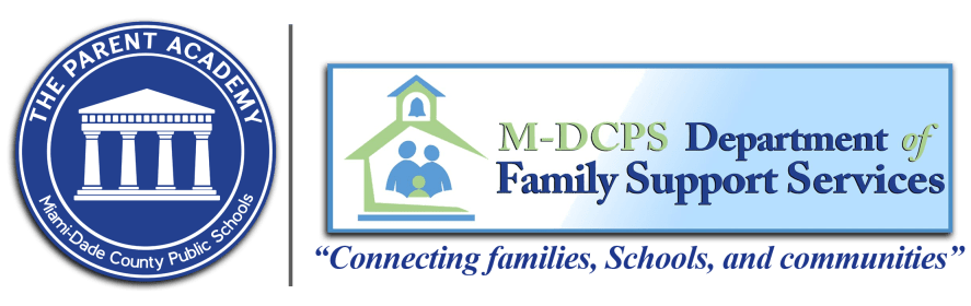 The Parent Academy and M-DCPS Department of Family Support Services