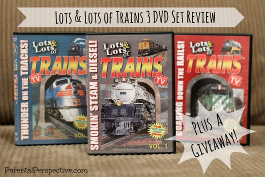 Review & Giveaway of the Lots & Lots of Trains 3 DVD Set | Parental Perspective