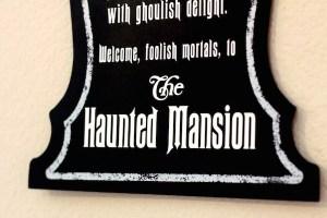 DIY Haunted Mansion Sign