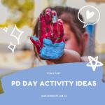 PD Day Activity Ideas via www.parentclub.ca