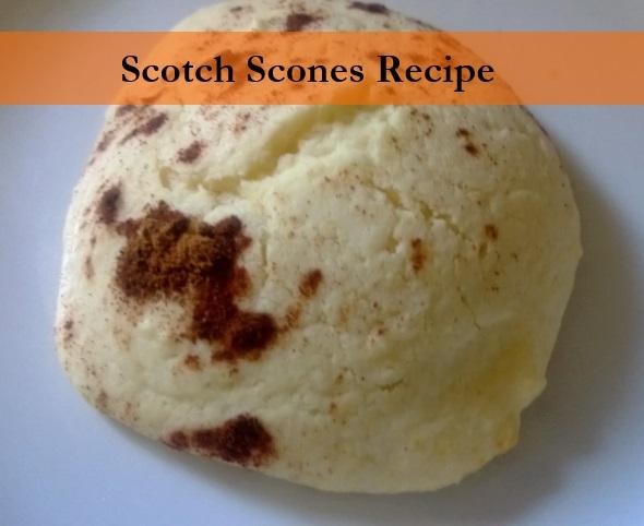 Scotch Scones Recipe