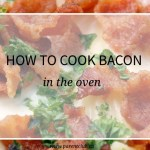 How to cook bacon in the oven via www.parentclub.ca
