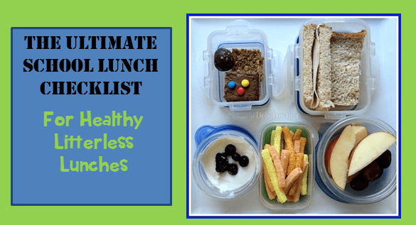 The Ultimate School Lunch Checklist For Healthy Litterless Lunches