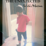 Expecting the Unexpected For Life's Milestones TD