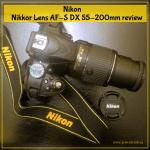 Nikon Nikkor Lens AF-S DX 55-200mm review