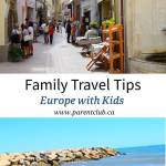 Family Travel Tips: Europe with Kids