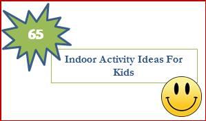 65 Indoor Activity Ideas For Kids, www.parentclub.ca