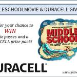 #MIDDLESCHOOLMOVIE AND DURACELL GIVEAWAY