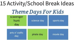 15 Activity School Break Ideas Theme Days for Kids via www.parentclub.ca