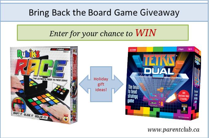 Bring back the board game giveaway via www.parentclub.ca