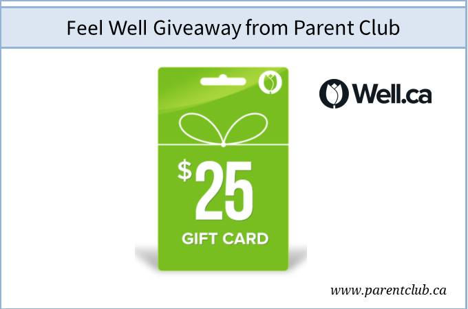 Feel Well Giveaway from www.parentclub.ca