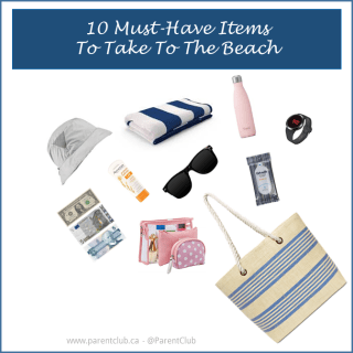 10 Must-Have Items To Take To The Beach via www.parentclub.ca