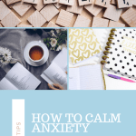 How to calm anxiety, reduce stress, reduce worry via www.parentclub.ca