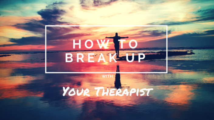 How-To-Break-Up-With-Your-Therapist