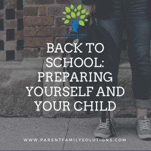 Back To School: Preparing Yourself and Your Child