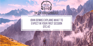 OTC Ep. 2 – Your First Therapy Appointment