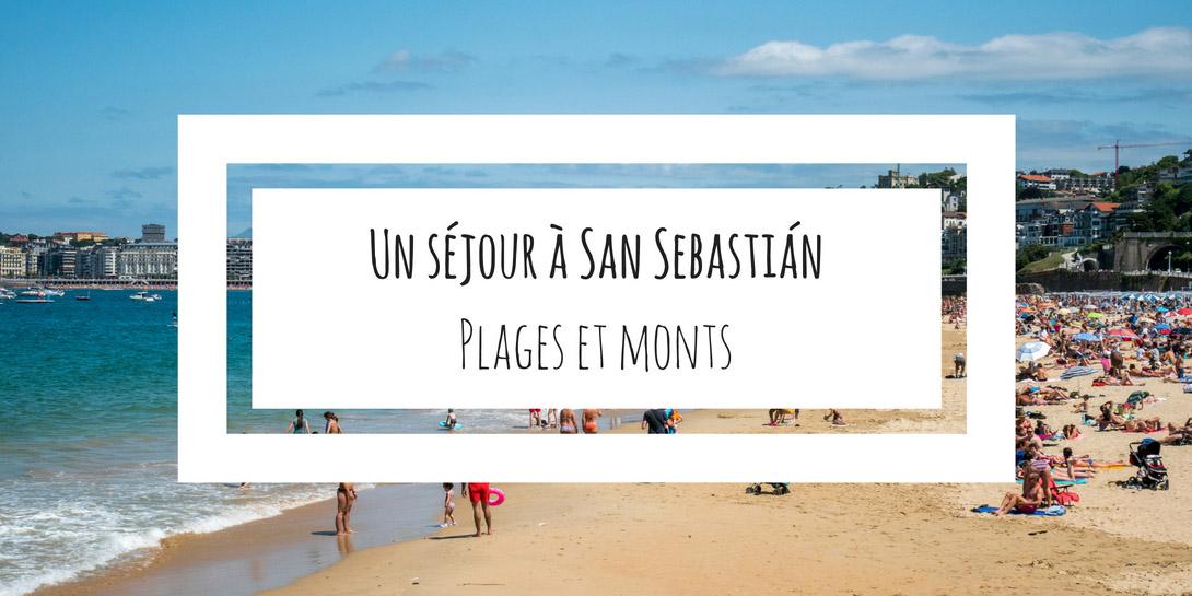séjour à donostia - plages et monts