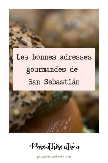Les bonnes adresses gourmandes de Donostia San Sebastian