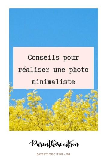 Conseils pour réaliser une photo minimaliste