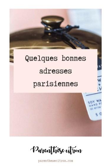 Quelques bonnes adresses parisiennes